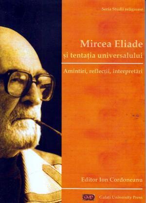 Cover for Mircea Eliade și tentația universalului