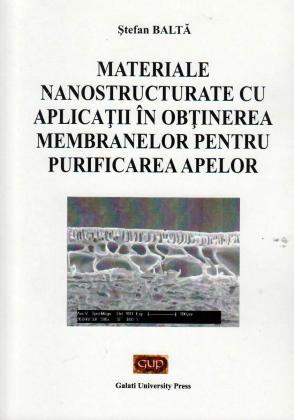 Cover for Materiale nanostructurate cu aplicații în obținerea  membranelor pentru purificarea apelor