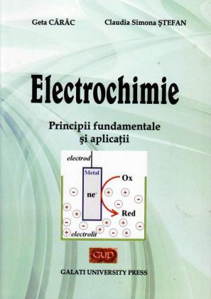 Cover for Electrochimie. Principii fundamentale și aplicații