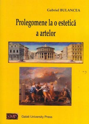 Cover for Prolegomene la o estetică a artelor