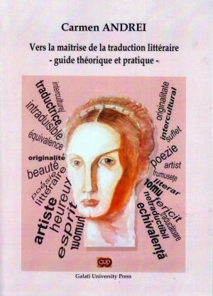 Cover for Vers la maîtrise de la traduction littéraire: – guide théorique et pratique