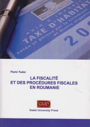 Cover for La fiscalité et des procédures fiscales en Roumanie
