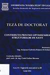 Cover for Contribuţii privind optimizarea structurilor de navă: teză de doctorat