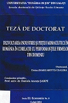 Cover for Dezvoltarea industriei şi pieţei farmaceutice în România în corelaţie cu performanţele firmelor din domeniu: teză de doctorat
