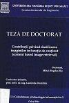 Cover for Contribuţii privind clasificarea imaginilor în funcţie  de conţinut (content based image retrieval): teză de doctorat