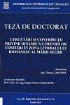 Cover for Cercetări şi contribuţii privind dinamica curenţilor  costieri în zona litoralului românesc al Mării Negre: teză de doctorat
