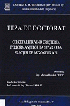Cover for Cercetări privind creşterea performanţelor  la separarea fracţiei de argon din aer: teză de doctorat