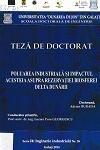 Cover for Poluarea industrială și impactul acesteia  asupra rezervației biosferei Delta Dunării: teză de doctorat