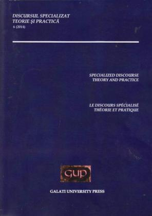 Cover for Discursul specializat. Teorie și practică: nr. 6, 2014