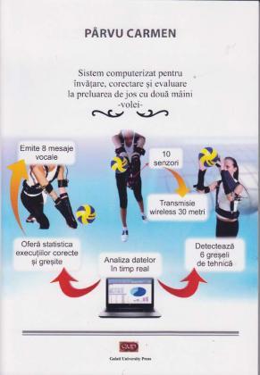 Cover for Sistem computerizat pentru învățare – corectare  și evaluare la preluarea de jos cu două mâini: volei