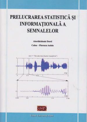 Cover for Prelucrarea statistică și informațională a semnalelor