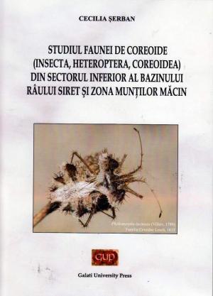 Cover for Studiul faunei de coreoide (Insecta, Heteroptera, Coreoidea) din sectorul inferior al bazinului râului Siret și zona munților Măcin