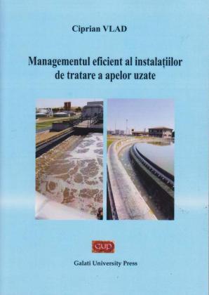 Cover for Managementul eficient al instalațiilor  de tratare a apelor uzate
