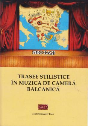 Cover for Trasee stilistice în muzica de cameră balcanică