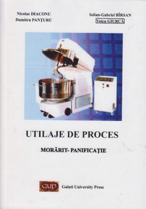 Cover for Utilaje de proces: morărit-panificație