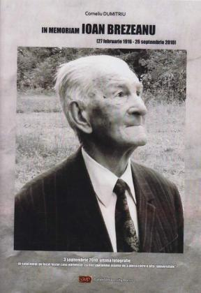 Cover for In memoriam: șapte ani de la despărțirea de  profesorul Ioan Brezeanu: (27 februarie 1916 – 26 septembrie 2010)