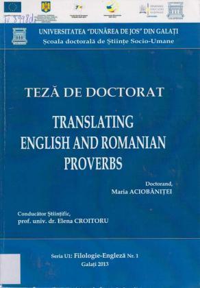 Cover for Translating english and romanian proverbs: teză de doctorat