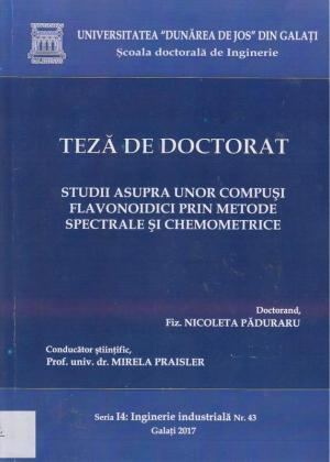 Cover for Studii asupra unor compuși flavonoidici prin metode spectrale și chemometrice: teză de doctorat