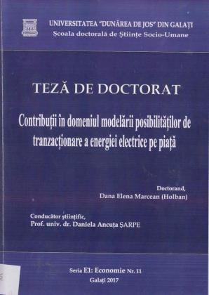 Cover for Contribuții în domeniul modelării posibilităților de tranzacționare a energiei electrice pe piață: teză de doctorat