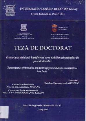 Cover for Caracterizarea tulpinilor de Staphylococcus aureus meticilino-rezistente izolate din produsele alimentare: teză de doctorat