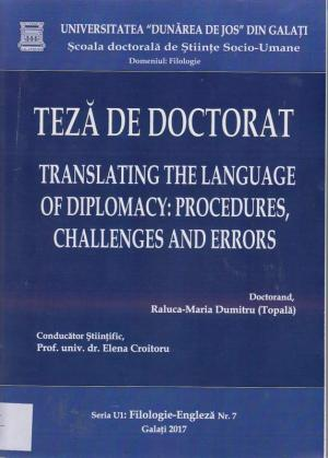 Cover for Traducerea limbajului diplomatic.  Proceduri, dificultăți și erori: teză de doctorat