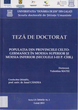 Cover for Populaţia din provinciile Celto-Germanice în Moesia superior şi Moesia inferior (secolele I-III P. Chr.: teză de doctorat
