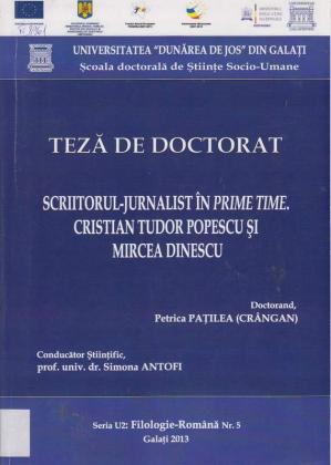 Cover for Scriitorul - Jurnalist în PRIME - TIME.  Cristian Tudor Popescu şi Mircea Dinescu: teză de doctorat