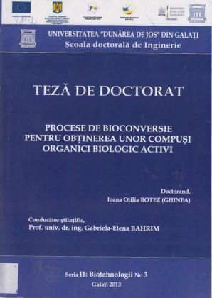 Cover for Procese de bioconversie pentru obţinerea unor compuşi organici biologic activi: teză de doctorat