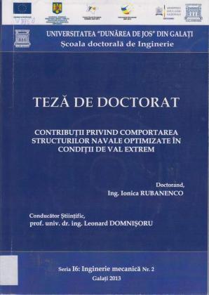 Cover for Contribuţii privind comportarea structurilor navale optimizate în condiţii de val extrem: teză de doctorat