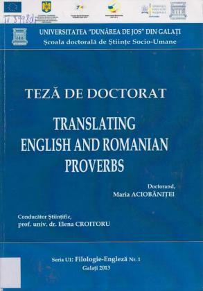 Cover for Traducerea proverbelor româneşti şi englezeşti: teză de doctorat
