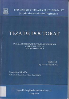 Cover for Analiza comportării sistemelor de disipare cu frecare uscată la acţiuni dinamice: teză de doctorat