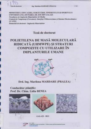 Cover for Polietilena de masă moleculară ridicată (UHMWPE) şi straturi compozite cu utilizare în implanturile umane: teză de doctorat