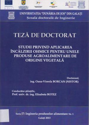 Cover for Studii privind aplicarea încălzirii ohmice pentru unele produse agroalimentare de origine vegetală: teză de doctorat