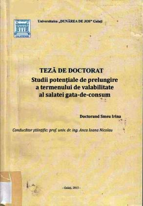Cover for Studii potenţiale de prelungire a termenului de valabilitate  al salatei gata-de-consum: teză de doctorat