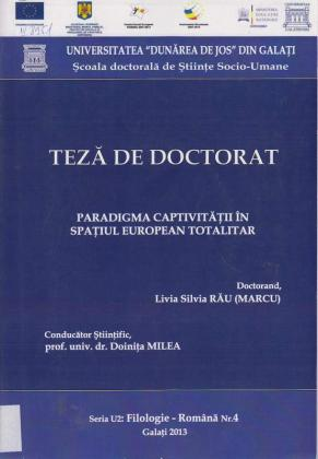 Cover for Paradigma captivității în spațiul european totalitar: teză de doctorat