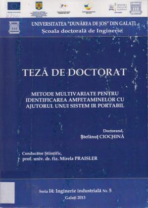 Cover for Metode multivariate pentru identificarea amfetaminelor cu ajutorul unui sistem IR portabil: teză de doctorat