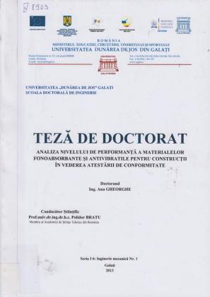 Cover for Analiza nivelului de performanţă a materialelor fonoabsorbante şi antivibratile pentru construcţii în vederea atestării de conformitate: teză de doctorat