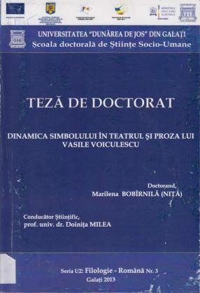 Cover for Dinamica simbolului ȋn teatrul şi proza lui Vasile Voiculescu: teză de doctorat