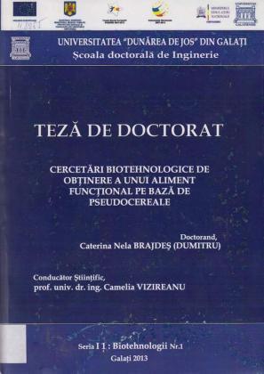 Cover for Cercetări biotehnologice de obţinere a unui aliment funcţional pe bază de pseudocereale: teză de doctorat