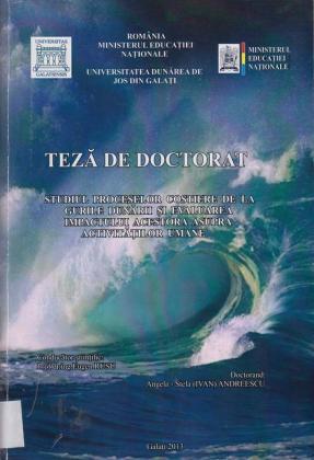 Cover for Studiul proceselor costiere de la Gurile Dunării și evaluarea impactului acestora asupra activitaților umane: teză de doctorat