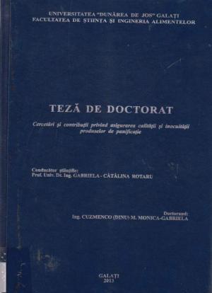 Cover for Cercetări și contribuții privind asigurarea calității și inocuității produselor de panificație: teză de doctorat