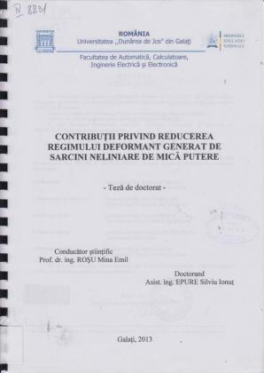 Cover for Contribuții privind reducerea regimului deformant generat de sarcini neliniare de mică putere: teză de doctorat