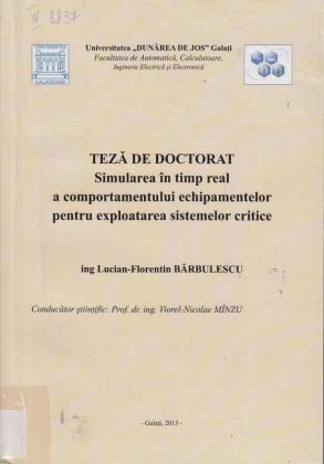 Cover for Simularea în timp real a comportamentului echipamentelor pentru exploatarea sistemelor critice: teză de doctorat