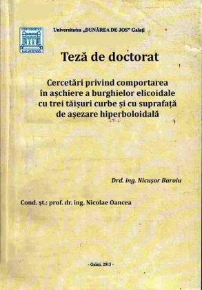 Cover for Cercetări privind comportarea în așchiere a burghielor elicoidale cu trei tăișuri curbe și cu suprafață de așezare hiperboloidală: teză de doctorat