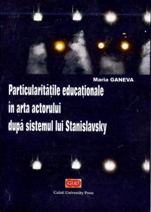 Cover for Particularitățile educaționale în arta actorului  după sistemul lui Stanislavsky