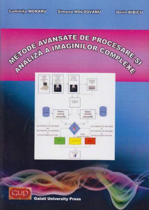 Cover for Metode avansate de procesare și analiză a imaginilor complexe