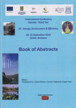 Cover for International Conference Danube – Black Sea, 3E – Energy, Environment & Efficiency, 18-21 September 2013, Galati, Romania