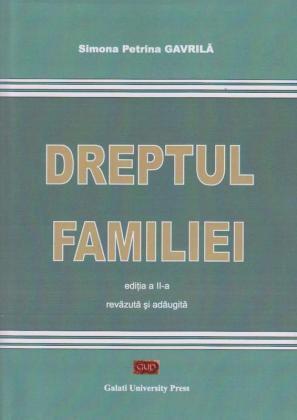 Cover for Dreptul familiei: Ediția a II-a revăzută și adăugită