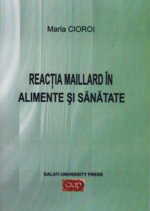 Cover for Reacția Maillard în alimente și sănătate