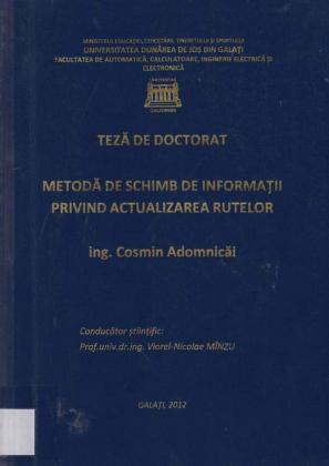Cover for Metodă de schimb de informaţii privind actualizarea rutelor: teză de doctorat